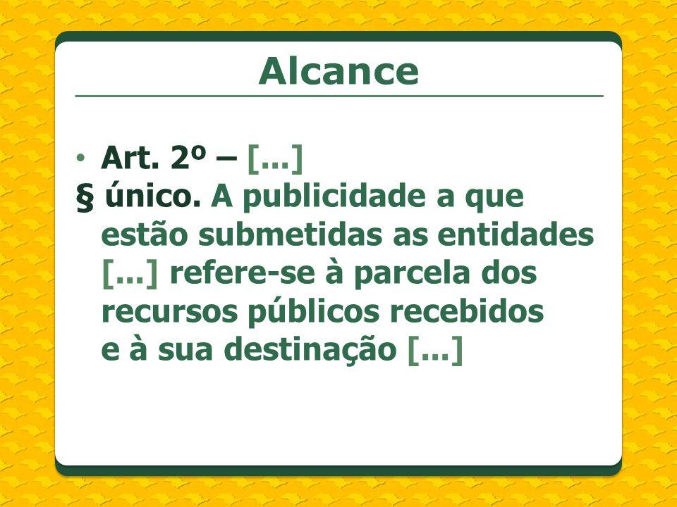 AlcanceArt. 2º – [...]